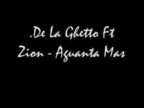De La Ghetto Ft Zion - Aguanta mas