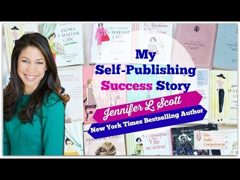My Self-Publishing Success Story | Jennifer L. Scott | New York Times Bestselling Author