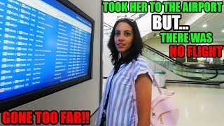 FAKE VACATION PRANK on GF (WENT TO AIRPORT)