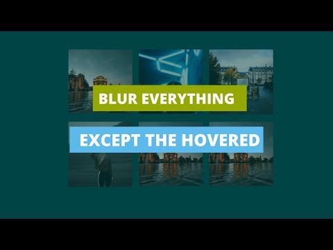 Blur Effect Tutorial: Blur everything except the Hovered using Html and Css thumbnail