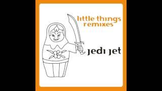 Jedi Jet - Float (Patrick Vano Rmx)