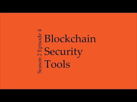 Blockchain Security Tools