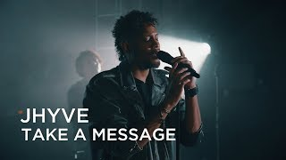 Jhyve | Take A Message (Remy Shand cover) | Junos 365 Sessions
