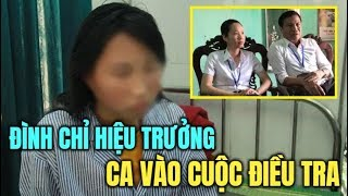Vụ nữ sinh lớp 9 ở Phù Ủng, Ân Thi, Hưng Yên : Đình chỉ hiệu trưởng, giao CA vào cuộc điều tra