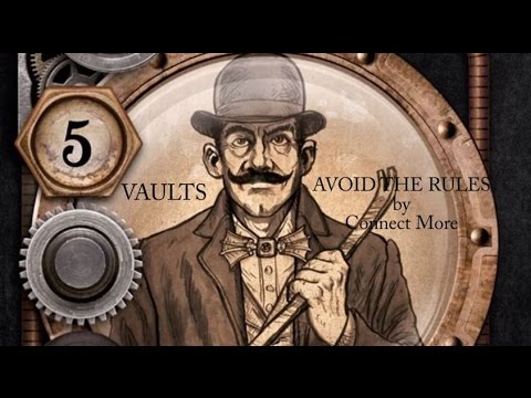 """""""Vaults"""": AVOID THE RULES by Connect More"""