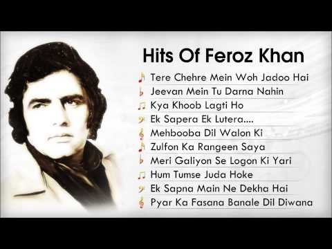 Hits of Feroz Khan | Best Old Songs (Audio Juke Box) | Kya Khoob Lagti Ho