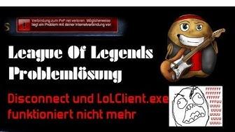 LoLClient.exe funktioniert nicht mehr | Keine Verbindung zu PvP.net | PROBLEMLÖSUNG