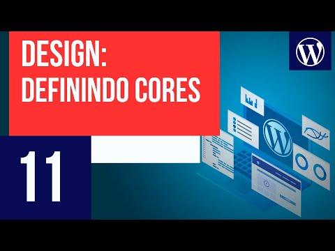 Como definir a paleta de cores para um site – Curso WordPress #11