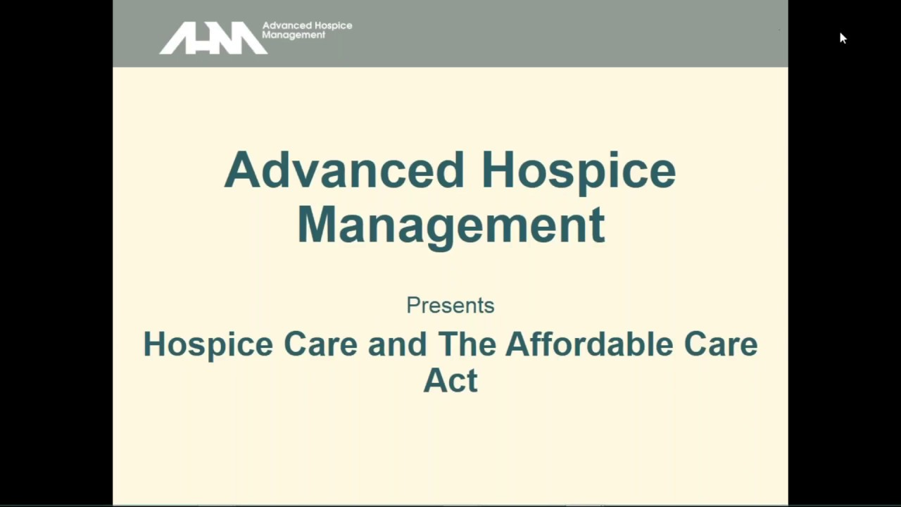 Hospice care the affordable care act webinar 121416 youtube hospice care the affordable care act webinar 121416 1betcityfo Image collections