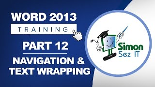 Word 2013 for Beginners Part 12:  Navigation, Word Wrapping, Selecting Text in Word 2013