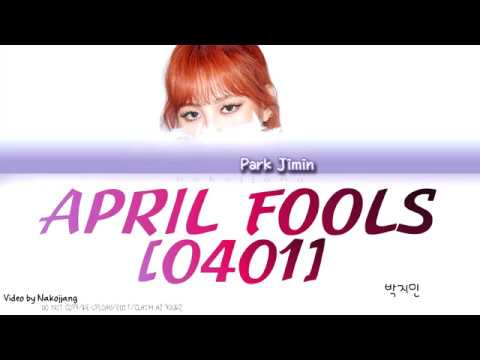 Park Jimin (박지민) - April Fools (0401) (Color Coded Lyrics Eng/Rom/Han)