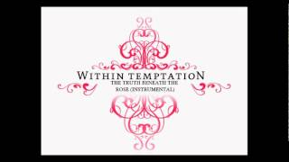 Within Temptation - The Truth Beneath The Rose (Instrumental)