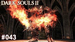 DARK SOULS 2 | #043 - Schmelzer Dämon (Bosskampf) | Let's Play Dark Souls (Deutsch/German)