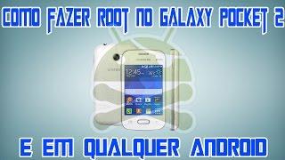Como Fazer Root no Galaxy Pocket 2 e em Qualquer Android [SEM PC]