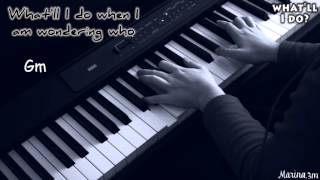 WHAT'LL I DO? (Irving Berlin) piano cover + lyrics + chords