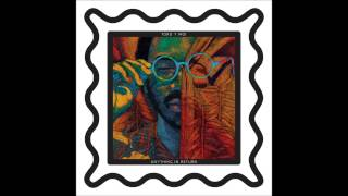 Toro Y Moi - Day One