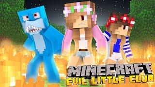 Minecraft - The Evil Little Club : THE BEGINNING.