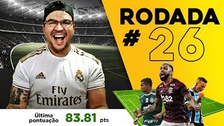 CARTOLA FC 2019  RODADA 26  D CAS PARA M TAR