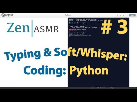 Zen ASMR | Typing & Female Soft/Whisper | Coding Python | # 3