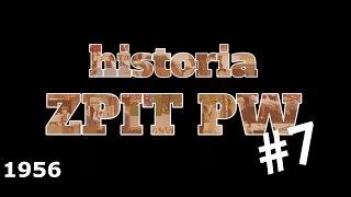 Jubileusz V-lecia i nowy program: Kielce - 1956 - Historia ZPiT PW #7
