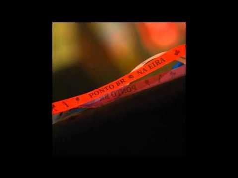 Ponto BR - Na Eira (2010) Álbum Completo