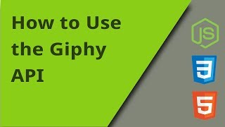 How to Use the Giphy API