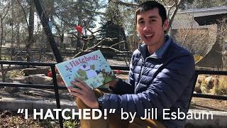 "Storytime with Tracy Aviary: ""I Hatched!"" by Jill Esbaum"