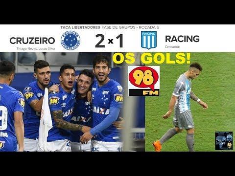 CRUZEIRO 2 x1 RACING & Bom Humor 98FM - Os GOLS - Libertadores 2018 6ª Rodada