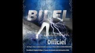 Bilel De Dingue ( C ça Que je n