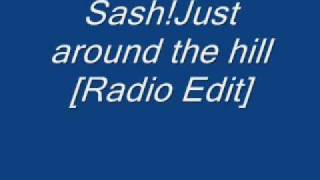 Sash!-Just around the hill