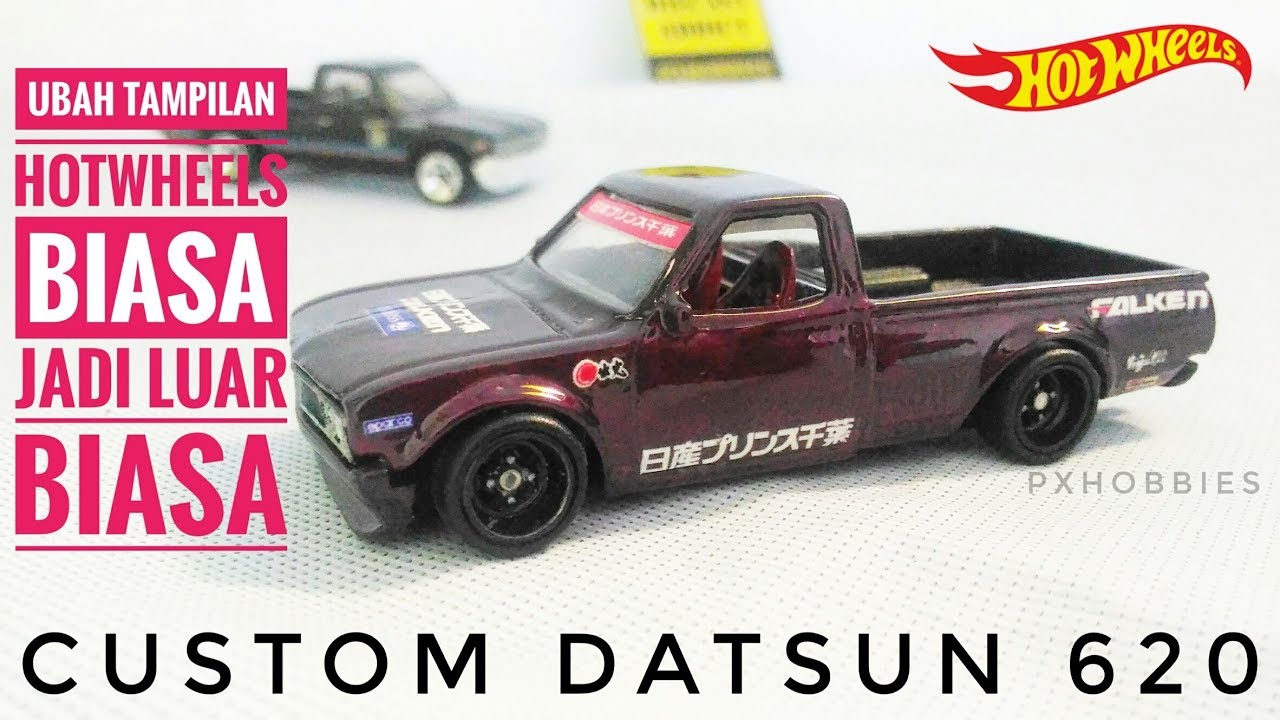 REVIEW CUSTOM HOTWHEELS DATSUN 620 - NOSTALGIC CAR JDM ...