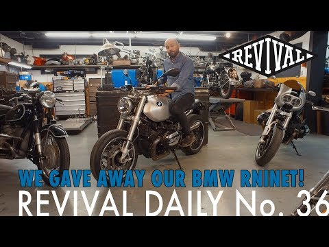 We gave away our BMW R Nine T! // Revival Daily No. 36