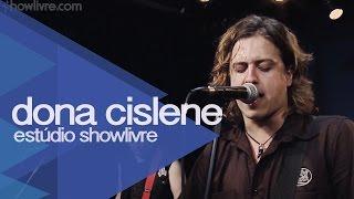 """""""Good Vibe"""" - Dona Cislene no Estúdio Showlivre 2015"""