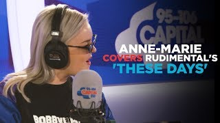 Download Lagu Anne-Marie covers Rudimental's - These Days feat. Jess Glynne, Macklemore & Dan Caplen Mp3
