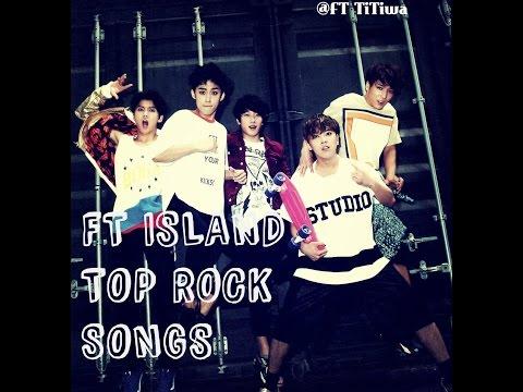FTISLAND  TOP ROCK SONGS