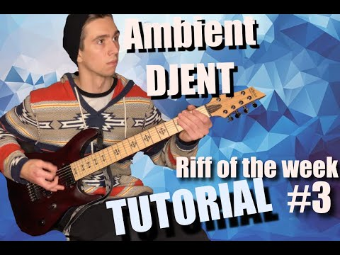 How to Play Djent Riff of the Week #3