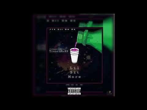Jrdaproducer ft TrenchMoBB - Lil Bit More (Official Audio)