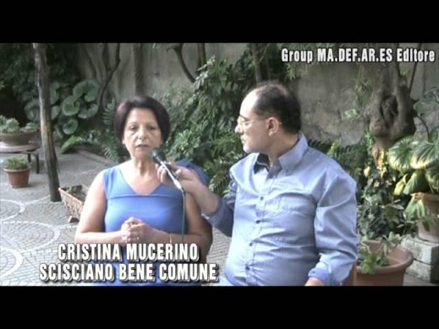 Intervista Scisciano Bene Comune Cristina Mucerino 22 luglio 2016