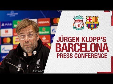 Jürgen Klopp's Champions League press conference   Barcelona