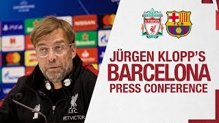 Jürgen Klopp's Champions League press conference | Barcelona