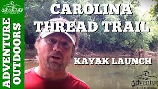 Carolina Thread Trail Kayak Launches On Rocky River