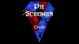 Die Schergen - Credo