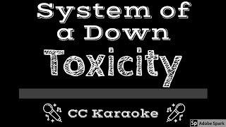 System of a Down • Toxicity (CC) [Karaoke Instrumental Lyrics]