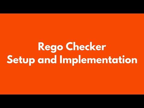 Tutorial Rego Checker - Setup & Implementation