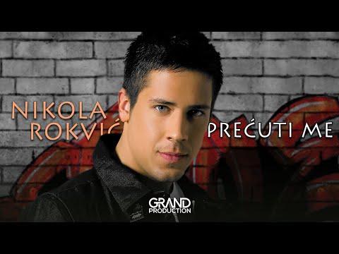 Nikola Rokvic - Povredi me - (Audio 2008)