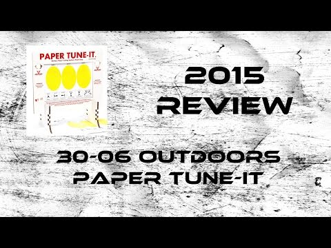 2015 Product Review: 30-06 Paper Tune-it
