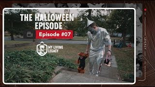 The Halloween Episode | My Living Legacy | Ep. 7