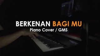 berkenan-bagi-mu-gms-worship-piano-cover