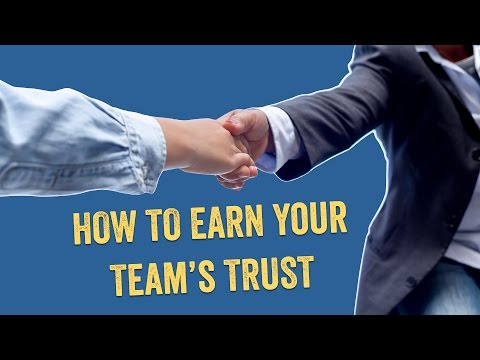 Earn the Trust of Your Team