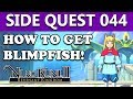 Ni No Kuni 2 - Side Quest 44 HOW TO FIND Blimpfish (Pontus's Ocean of Knowledge #044)